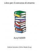 Aury162009 - Libro per il concorso di stramic