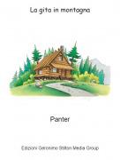 Panter - La gita in montagna
