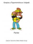 Panter - Grazie a Topomimilina e Volpe8