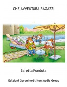 Saretta Fonduta - CHE AVVENTURA RAGAZZI