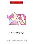 Il Club di Nipoty♪ - NUOVO CLUB