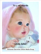 ·Lindy Adler· - Yo y mi mundo-1-