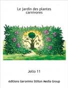 Jello 11 - Le jardin des plantes carnivores