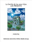 mielcita - La familia de los once hijos LOS PRESENTO