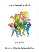 gerjarno - geronimo wil audi r8