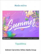 Topolillina - Moda estiva