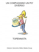 TOPENNISTA - UN COMPLEANNO UN PO' DIVERSO
