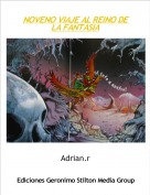 Adrian.r - NOVENO VIAJE AL REINO DE LA FANTASIA