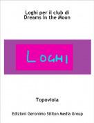 Topoviola - Loghi per il club di Dreams In the Moon