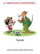 Topolalli - IL CAMPIONATO MISTERIOSO...