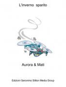 Aurora & Mati - L'inverno sparito