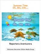 Reportera Aventurera - Summer TimeUn, dos, tres...