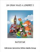 RATOSTAR - UN GRAN VIAJE A LONDRES 3