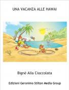 Bignè Alla Cioccolata - UNA VACANZA ALLE HAWAI