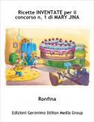 Ronfina - Ricette INVENTATE per il concorso n. 1 di MARY JINA