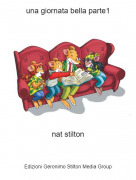 nat stilton - una giornata bella parte1