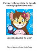 Sourissia (inspiré de Jicer) - Une merveilleuse visite du Canada en compagnie de Sourissia!