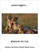 ghepardo del club - potete leggere...