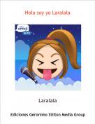 Laralala - Hola soy yo Laralala