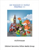 nichimouse - UN VIAGGIO CI VUOLE PROPRIO !!!