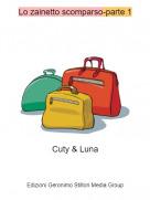 Cuty & Luna - Lo zainetto scomparso-parte 1
