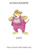 CUTY - AVVISO!LEGGETE!