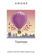 Topastoppa - A-M-O-R-E
