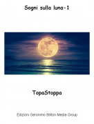 TopaStoppa - Sogni sulla luna-1