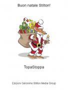 TopaStoppa - Buon natale Stilton!