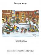 TopaStoppa - Nuova serie