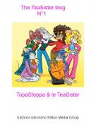 TopaStoppa & le TeaSister - The TeaSister blog N°1