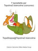 TopaStoppa@Topolina3 biancolina - 7 barzellette per Topolina3 biancolina (concorso)