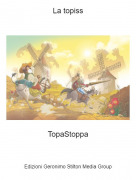 TopaStoppa - La topiss
