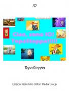 TopaStoppa - IO