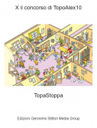 TopaStoppa - X il concorso di TopoAlex10