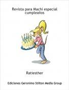 Ratiesther - Revista para Machi especial cumpleaños