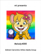 Melody4000 - mi presento