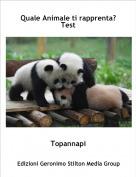 Topannapi - Quale Animale ti rapprenta?Test