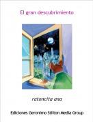 ratoncita ana - El gran descubrimiento