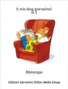 Bibliotopo - Il mio blog giornalino!N.3