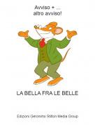 LA BELLA FRA LE BELLE - Avviso + ...altro avviso!