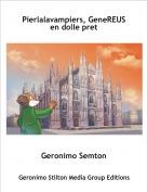 Geronimo Semton - Pierlalavampiers, GeneREUS en dolle pret