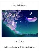 Rati Potter - Los Soñadores
