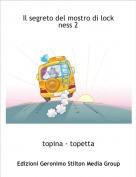 topina - topetta - Il segreto del mostro di lock ness 2