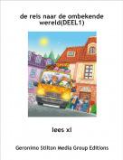lees xl - de reis naar de ombekende wereld(DEEL1)
