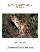 marty mouse - BAFFY, IL GATTO NELLA GIUNGLA