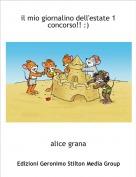 alice grana - il mio giornalino dell'estate 1concorso!! :)