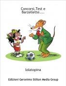 lolatopina - Concorsi,Test e Barzellette....