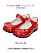 """Miranda02 - Le scarpette """"magiche"""" di Pandora"""
