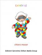 chiara mouse - CARNEVALE